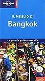 Il meglio di Bangkok