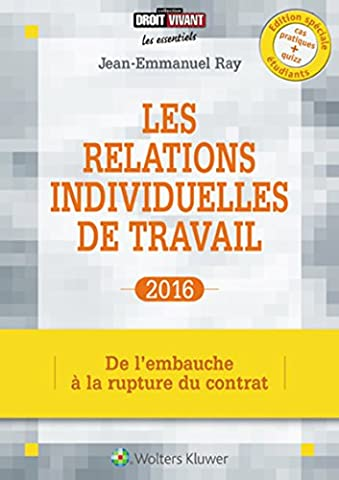 Les relations individuelles de travail 2016 : De l'embauche à la rupture du contrat