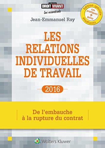 les-relations-individuelles-de-travail-2016-de-lembauche-a-la-rupture-du-contrat