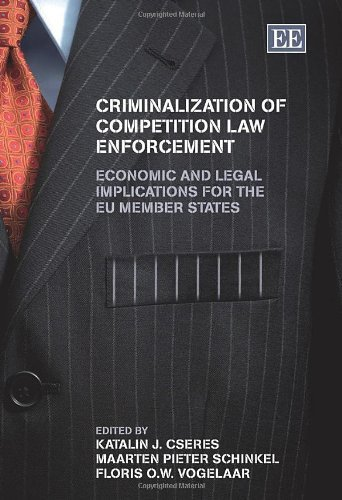 criminalization-of-competition-law-enforcement-economic-and-legal-implications-for-the-eu-member-sta