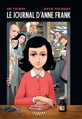 journal d'Anne Frank (Le)   Folman, Ari (1962-....). Auteur