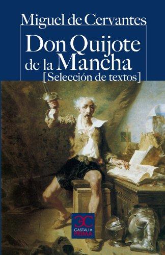 Don Quijote de la Mancha (Selección de textos) (CASTALIA PRIMA. C/P.) por Miguel de Cervantes Saavedra