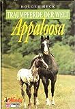Traumpferde der Welt, Appaloosa