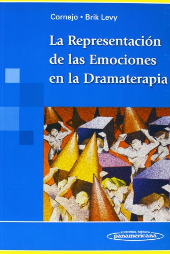 La Representación de las Emociones en la Dramaterapia por Lili Brik Levy