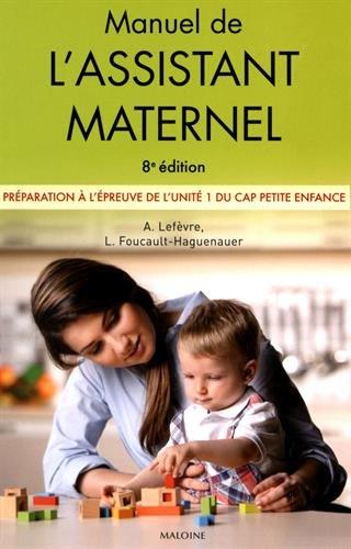 Manuel de l'assistant maternel : Préparation à l'épreuve de l'unité 1 du CAP Petite enfance