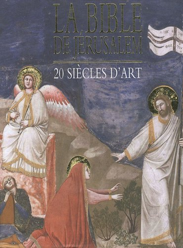 La Bible de Jérusalem : 20 siècles d'art, coffret 3 volumes