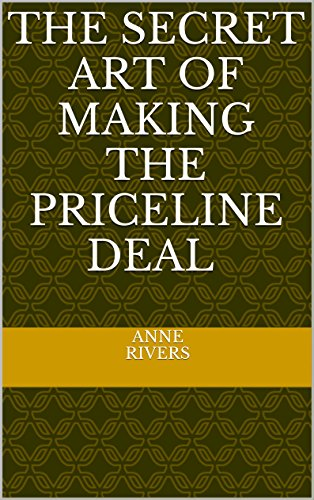 the-secret-art-of-making-the-priceline-deal