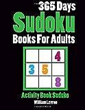 365 Days Sudoku Books for Adults: Activity Book Suduko: Volume 1 (Large Print Sudoku)
