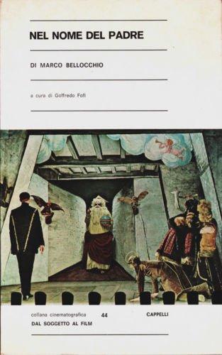 """Cinema. """"Dal soggetto al film"""". Marco Bellocchio: Nel nome del padre. 1971"""
