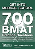 Get into Medical School - 700 BMAT Practice Questions - 2016 edition for 2017 entry