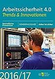 Arbeitssicherheit 4.0: Trends & Innovationen