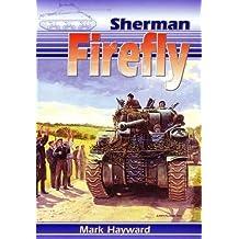 The Sherman Firefly by Mark Hayward (2001-09-03)