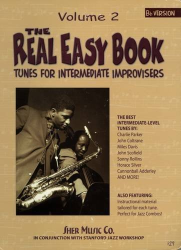 The Real Easy Book: Tunes for Intermediate Improvisers: Part 2-Bb (The Real Easy Books)
