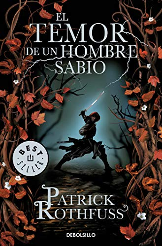 El temor de un hombre sabio (Crónica del asesino de reyes 2) (BEST SELLER) por Patrick Rothfuss