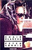 Chair blanche de Peter Corris (1 mars 1989) Poche