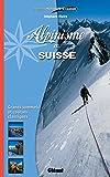 Alpinisme en Suisse: Grands somm...