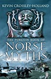 The Penguin Book of Norse Myths: Gods of the...