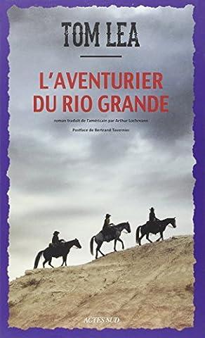 Bertrand Tavernier Livre - L'aventurier du Rio