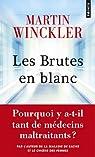 Les brutes en blanc par Winckler