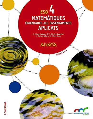 Matemàtiques orientades als ensenyaments aplicats 4 (Aprendre és créixer en connexió)