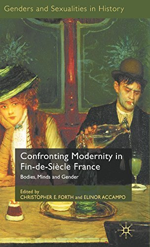 Confronting Modernity in Fin-de-Siècle France: Bodies, Minds and Gender (Genders and Sexualities in History) by Palgrave Macmillan (2010-01-15)