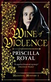 Wine of Violence (Medieval Mystery)