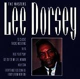Songtexte von Lee Dorsey - The Masters