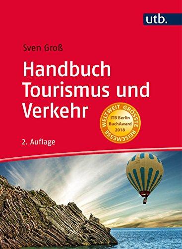 Handbuch Tourismus und Verkehr: Verkehrsunternehmen, Stategien und Konzepte