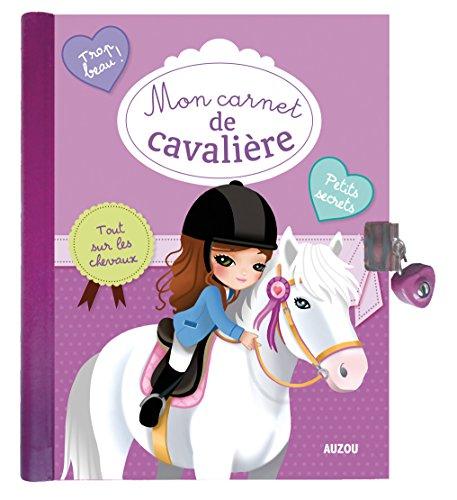 Mon carnet de cavalière par From Editions Auzou