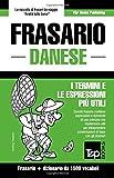 Scarica Libro Frasario Italiano Danese e dizionario ridotto da 1500 vocaboli (PDF,EPUB,MOBI) Online Italiano Gratis