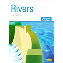AS/A-Level Geography: Rivers Advanced Topic Master (Advanced Topic Masters)