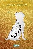 Für immer Alaska - Anna Woltz