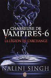 Chasseuse de vampires, Tome 6 : La légion de l'archange