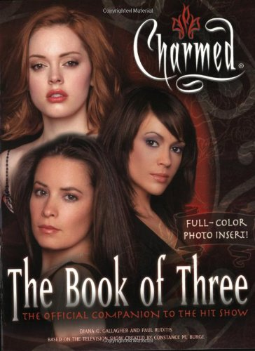 Click for larger image of Charmed: The Book of Three - The Offical Companion to the Hit Show