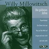 Songtexte von Willy Millowitsch - Die Goldenen Jahre