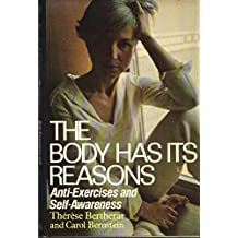 The body has its reasons: Anti-exercises and self-awareness