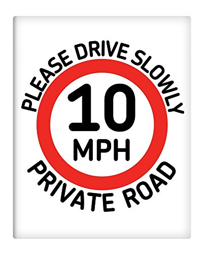"10mph Please drive slowly private road 8x10"" Metal Sign property sign 244"