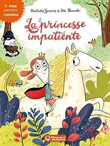 """Afficher """"La princesse impatiente"""""""
