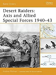 Desert Raiders: Axis and Allied Special Forces 1940-43 (Battle Orders) by Andrea Molinari (2007-07-24)