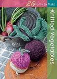 Knitted Vegetables (Twenty to Make)