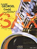 Claude Georgel - Crise(N) for Alto Saxophone and Electroacoustic Device