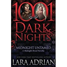 Midnight Untamed: A Midnight Breed Novella by Lara Adrian (2016-10-11)