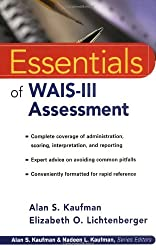 Essentials of WAIS-III Assessment (Essentials of Psychological Assessment)