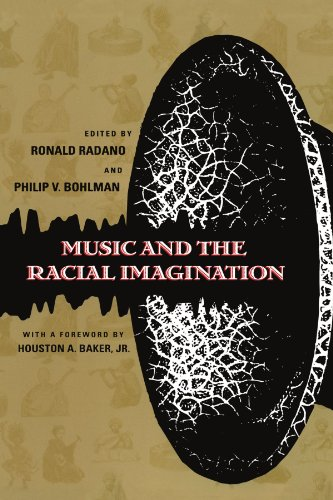 Music and the Racial Imagination (Chicago Studies in Ethnomusicology)