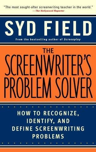 Price comparison product image The Screenwriter's Problem Solver: How to Recognize,  Identify,  and Define Screenwriting Problem (Dell Trade Paperback)