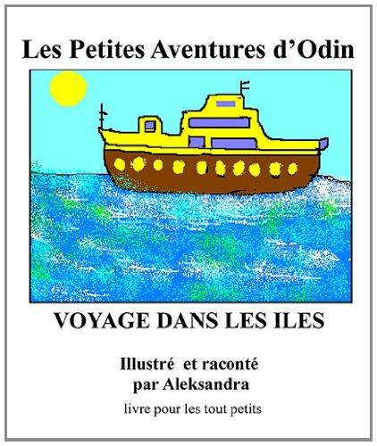 Les petites aventures d'Odin : Voyages dans les îles