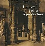 L' OEUVRE D'ART et SA REPRODUCTION