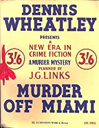 Dennis Wheatley presents a new era in crime fiction: a murder mystery planned by J.G. Links:
