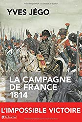 La Campagne de France 1814