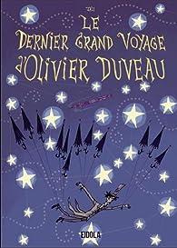 Le dernier grand voyage d'Olivier Duveau par  Jali